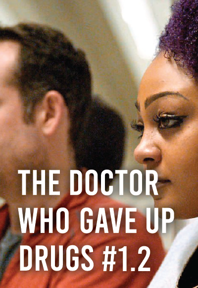 The Doctor Who Gave Up Drugs #1.2