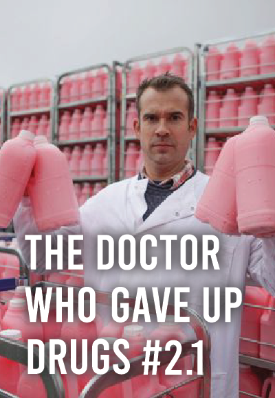 The Doctor Who Gave Up Drugs #2.1